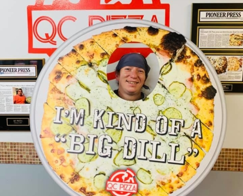 I'm KIND OF A BIG DILL - From Philly! - QC Pizza - Mahtomedi MN.