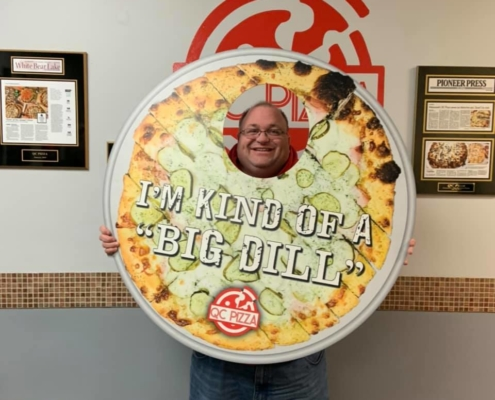 I'm KIND OF A BIG DILL - QC Pizza - Mahtomedi MN.