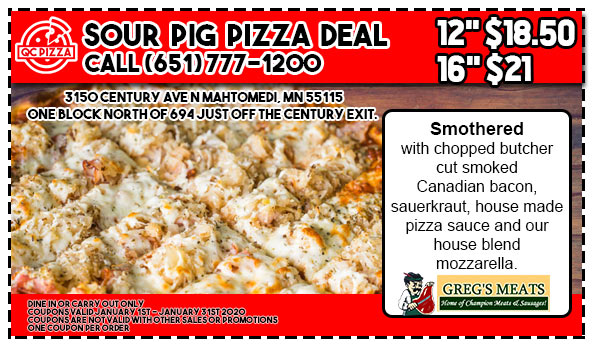 Sour Pig Pizza Special - QC Pizza Mahtomedi MN - Happy New Year