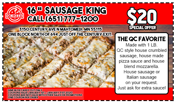 Sausage King Special - QC Pizza Mahtomedi MN - Happy New Year