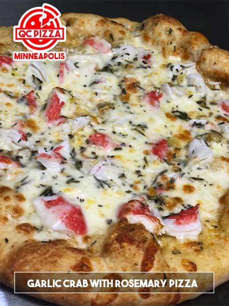 QC Pizza - Minneapolis MN. (612)259-7132 - Garlic Crab Rosemary Pizza